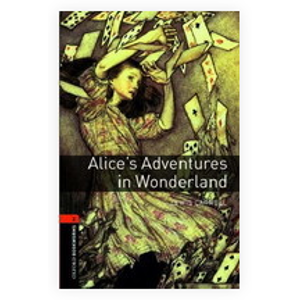 Oxford Bookworms Library New Edition 2 Alice´s Adventures in Wonderland - Bassett, Bassett