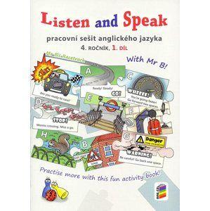 Listen and Speak - Pracovní sešit angličtiny pro 4.ročník 1.díl  ZŠ