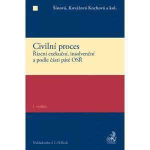 Civilní proces Zvláštní část - Renáta Šínová; Ingrid Kovářová Kochová; Klára Hamuľáková