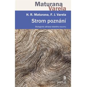 Strom poznání - Humberto R. Maturana, Francisko J. Varela