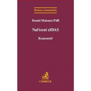 Nařízení eIDAS - Donát, Maisner, Piffl