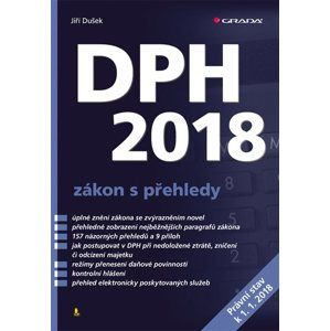 DPH 2018 - zákon s přehledy - Dušek Jiří