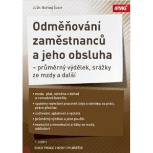 Odměňování zaměstnanců a jeho obsluha - JUDr. Bořivoj Šubrt