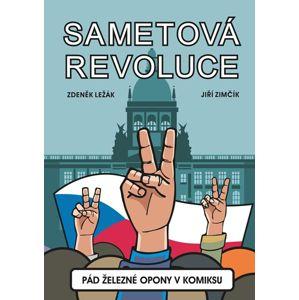 Sametová revoluce - Pád železné opony v komiksu - Zdeněk Ležák