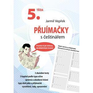 Přijímačky s češtinářem – 5. třída - Jarmil Vepřek