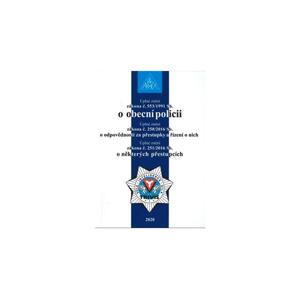 Zákon o obecní policii č. 553/1991 Sb., Zákon o odpovědnosti za přestupky a řízení o nich č. 250/201