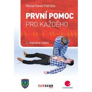 První pomoc pro každého - Petržela Michal