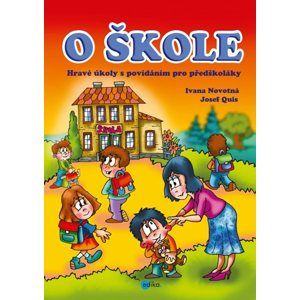 O ŠKOLE - Ivana Novotná, Quis Josef