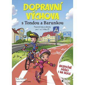 Dopravní výchova s Tondou a Barunkou - Pavla Žižková