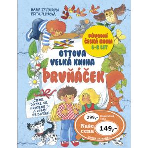 Ottova velká kniha Prvňáček - Marie Tetourová; Edita Plicková