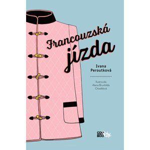 Francouzská jízda (1) - Ivana Peroutková