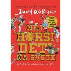 Nejhorší děti na světě - David Walliams