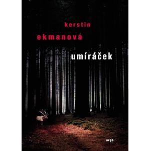 Umíráček - Kerstin Ekmanová