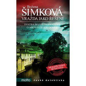 Vražda jako řešení - Božena Šimková