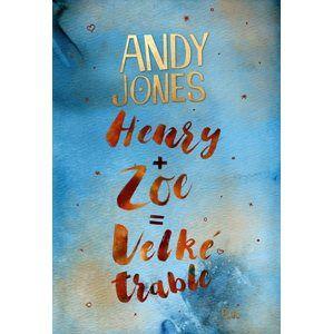 Henry + Zoe = Velké trable (1) - Andy Jones