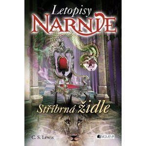 Letopisy Narnie - Stříbrná židle - C. S. Lewis