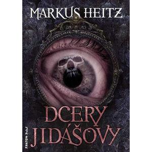 Dcery Jidášovy - Markus Heitz