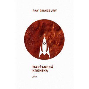 Marťanská kronika - Ray Bradbury
