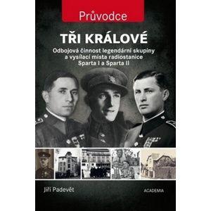 Tři králové - Jiří Padevět