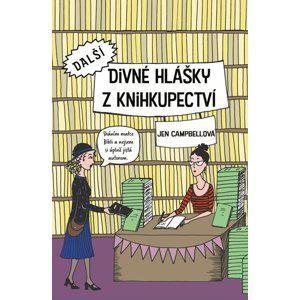 Další divné hlášky z knihkupectví - Jen Campbell