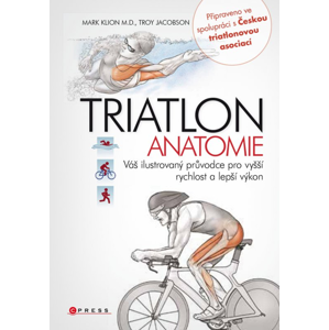 Triatlon - anatomie - Mark Klion, Troy Jacobson