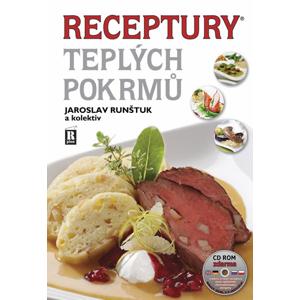 Receptury teplých pokrmů + CD ROM - Jaroslav Runštuk