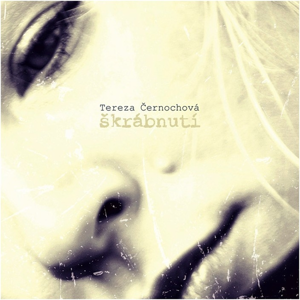 CD Tereza Černochová - Škrábnutí - neuveden