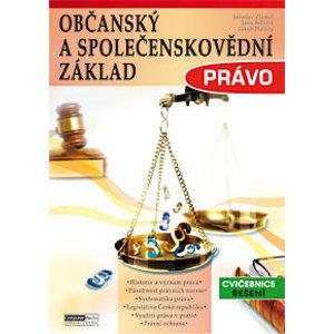 Občanský a společenskovědní základ - Právo cvičebnice (řešení) - Zlámal J., Bellová J., Haluza J.