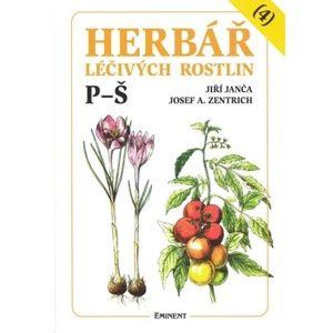 Herbář léčivých rostlin (4) P - Š - Josef A. Zentrich, Jiří Janča