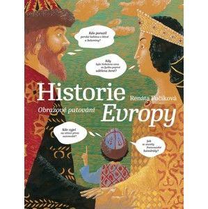 Historie Evropy - Obrazové putování - Fučíková Renáta
