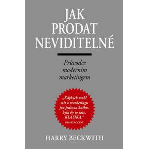 Jak prodat neviditelné - Beckwith Harry