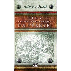 Ženy na pranýři - Horáková Naďa