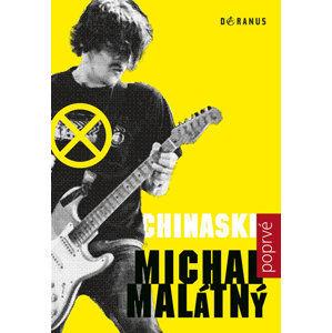 Chinaski poprvé - Malátný Michal