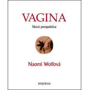Vagina Nová perspektiva - Naomi Wolfová