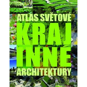 Atlas světové krajinné architektury - neuveden