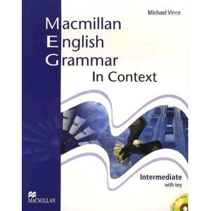 Macmillan English Grammar in Context Intemediate with key + CD-ROM - Vince Michael