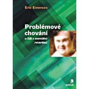 Problémové chování u lidí s mentální retardací a autismem - Emerson Eric