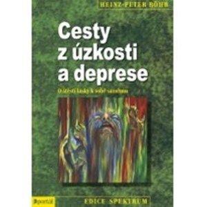 Cesty z úzkosti a deprese - Heinz - Peter Rhr