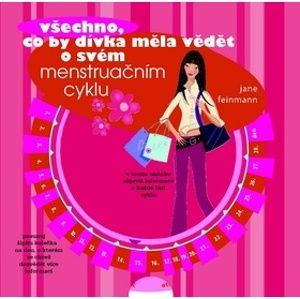 Všechno, co by dívka měla vědět o svém menstruačním cyklu - neuveden