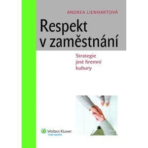 Respekt v zaměstnání - Andrea Lienhartová