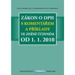 Zákon o DPH ve znění účinném od 1. 1. 2010 - Straková H., Hochmannová O., Hejduková D