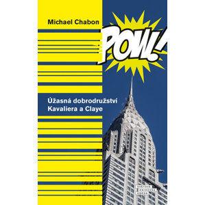 Úžasná dobrodružství Kavaliera a Claye - Chabon Michael