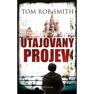 Utajovaný projev - Smith Tom Rob