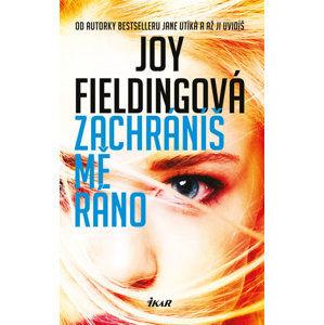 Zachráníš mě ráno - Fieldingová Joy