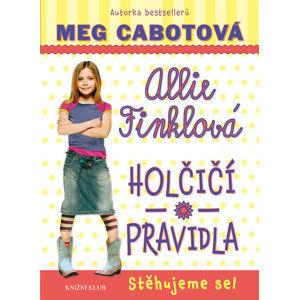 Holčičí pravidla 1: Allie Finklová - Stěhujeme se! - Cabotová Meg