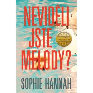 Neviděli jste Melody? - Hannah Sophie