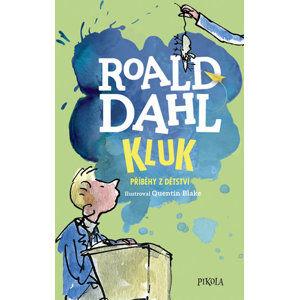 Kluk. Příběhy z dětství - Dahl Roald
