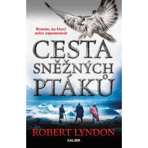 Cesta sněžných ptáků (1) - Lyndon Robert