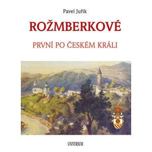 ROŽMBERKOVÉ - Juřík Pavel
