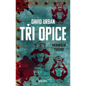 Tři opice - kriminální povídky - Urban David
